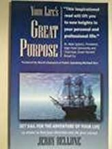 Your Life's Great Purpose by Jerry Bellune